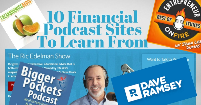 10 Financial Podcast Sites To Learn From