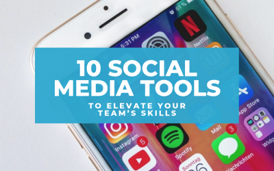 10 Social Media Tools to Elevate Your Team's Skills