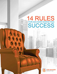 14 Rules for Financial Advisor Marketing Success