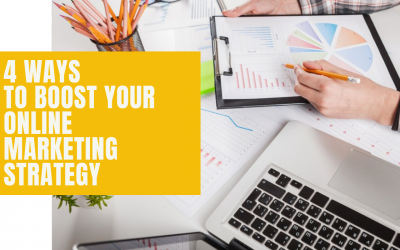 4 Ways to Boost Your Online Marketing Strategy