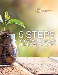 5 Steps to Creating Great Financial Content