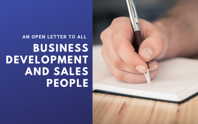 An Open Letter to All Business Development and Sales People