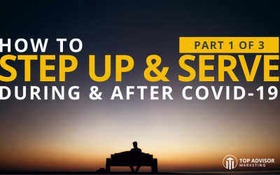 How To Step Up & Serve During and After COVID-19 Part 1 of 3