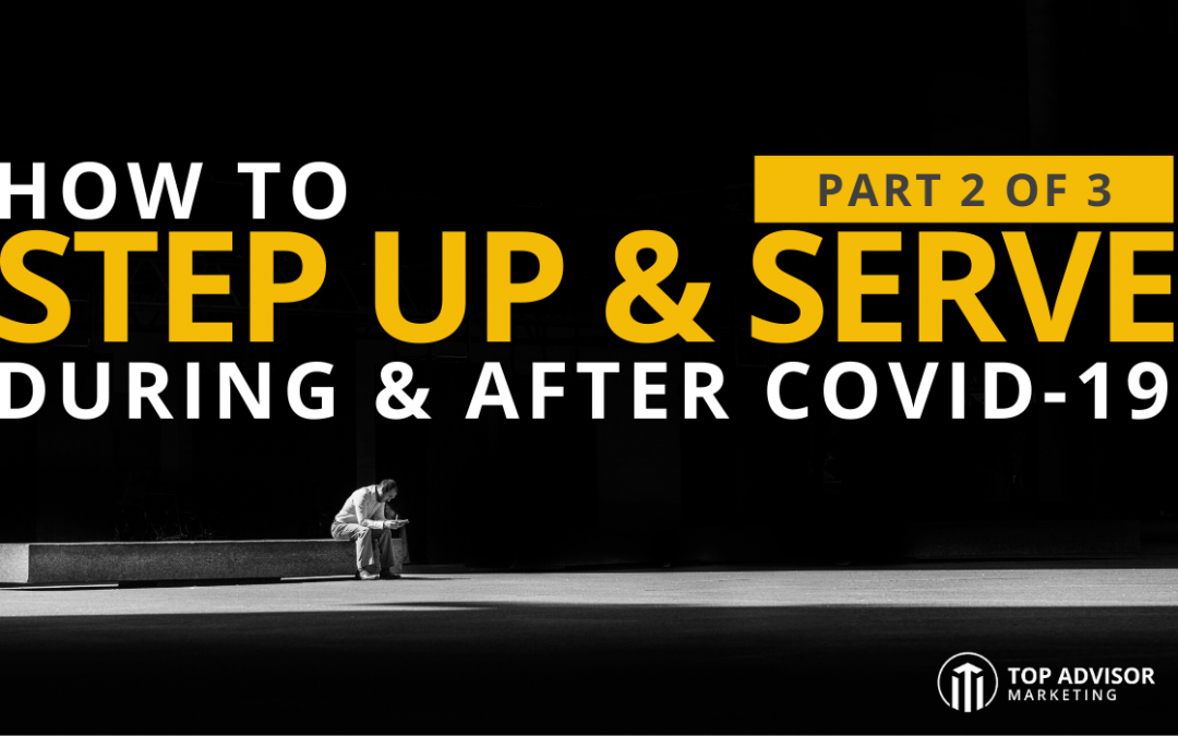 How To Step Up Serve During and After COVID-19 Part 2 of 3