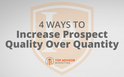 4 Ways to Increase Prospect Quality Over Quantity