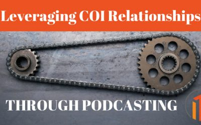 Leveraging COI Relationships Through Podcasting