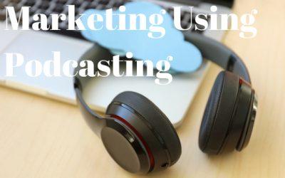 Marketing Using Podcasting