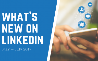 What's New on LinkedIn: May – July 2019