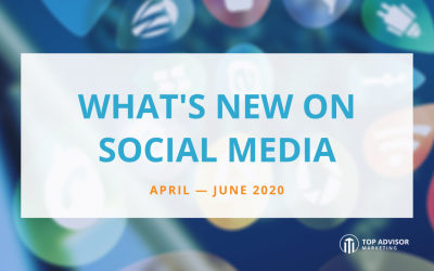 What's New on Social Media: April – June 2020