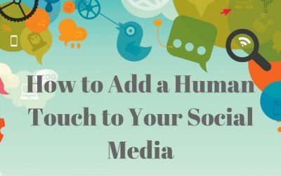 How to Add a Human Touch to Your Social Media