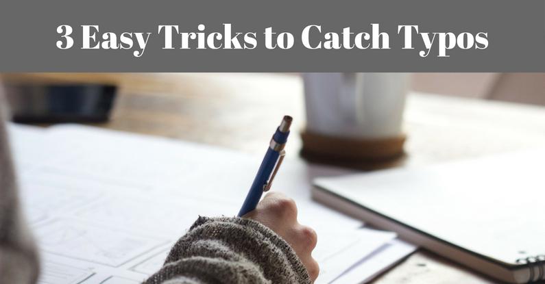 3 Easy Tricks to Catch Typos