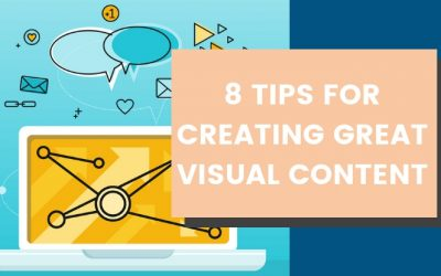 8 Tips for Creating Great Visual Content on Social Media