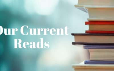 Our Current Reads
