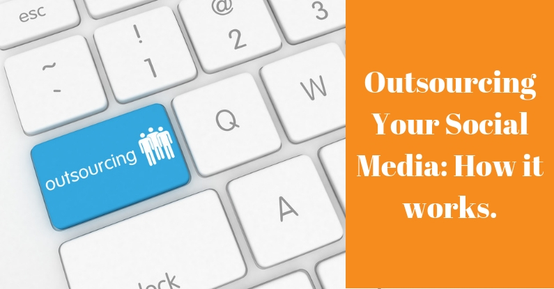 Outsourcing Your Social Media: How it Works