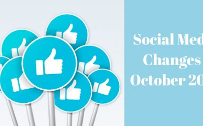 Social Media Changes October 2018
