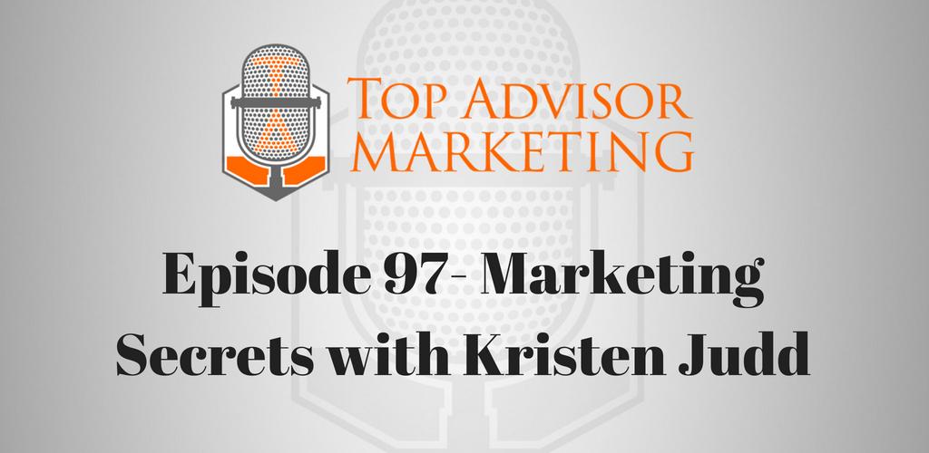 Episode 97- Marketing Secrets with Kristen Judd