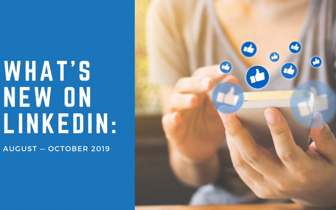 What's New on LinkedIn: August – October 2019
