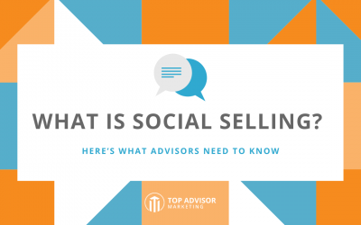 What Is Social Selling? Here's What Advisors Need to Know