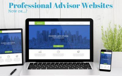Professional Advisor Websites: It's now or….