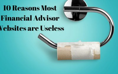 10 Reasons Most Advisor Websites Are Useless