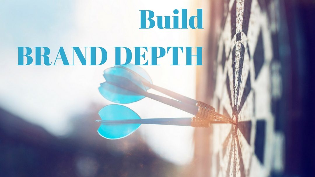 How To Build Brand Depth