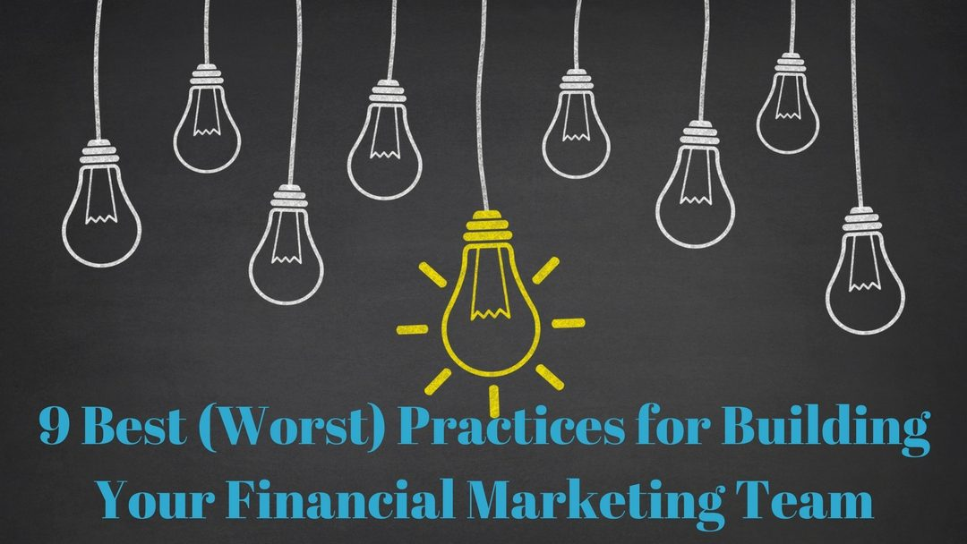 Building Your Financial Marketing Team