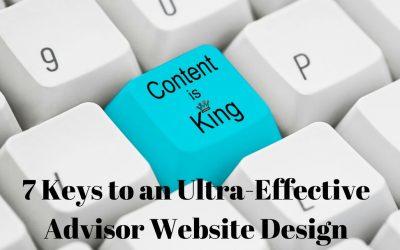 7 Keys to an Ultra-Effective Advisor Website