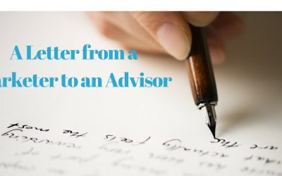 A Letter from a Marketer to an Advisor