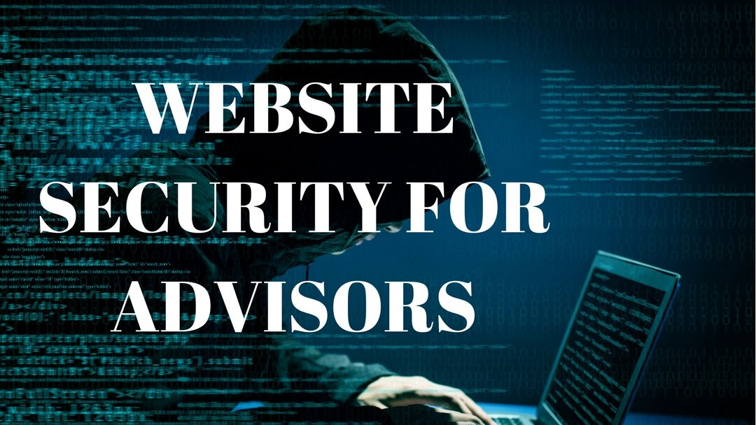 Website Security for Advisors